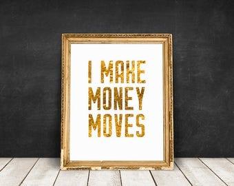 Hip Hop Lyrics I Make Money Moves   Gold Foil, Rap Lyrics, Song Lyrics, Hip Hop Wall Art, Typography, Digital Download, Printable Poster