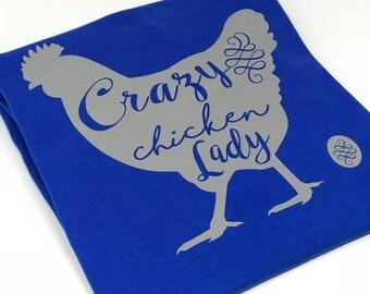 Crazy Chicken Lady Tee Shirt, Chicken Lady