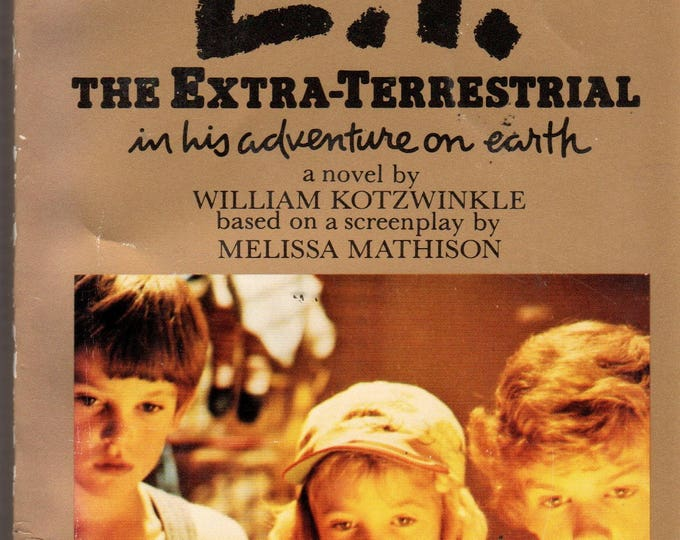 E.T. The Extra-Terrestrial Movie Paperback Book 1982 MCA Melissa Mathison