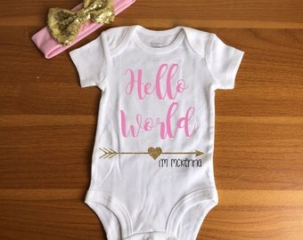 Hello World Onesie, Hello World Newborn Onesie, Baby Girl Shower Gift, Newborn Coming Home Outift, Hello World Personalized Onesie