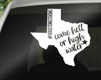 """4"""" Houston Decal - Houston Strong Decal  - Hurricane Harvey - Texas Decal - Hell or High Water - Hurricane Sticker - Texas Car Decal"""