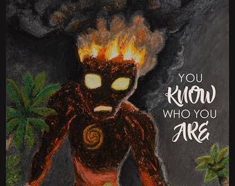 You Know Who You Are - Moana Art Print and Motivational Poster
