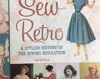 Sew Retro - A Stylish History of the sewing revolution -
