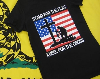 Stand for the Flag. Kneel for the Cross | flag | patriotic | screen printed | cross | kneel | military | respect | honor | T-shirt | tee