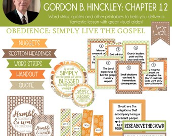 Relief Society Lesson Helps, Gordon B. Hinckley Lesson #12, RS Lesson Aides - Teachings of the Presidents of the Church, PRINTABLE Download