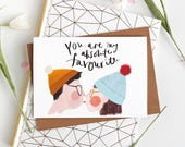 You are my favourite Valentines Card - Love Card - Valentines Card - fun card - couple card - Valentine's for him - Valentine's for her