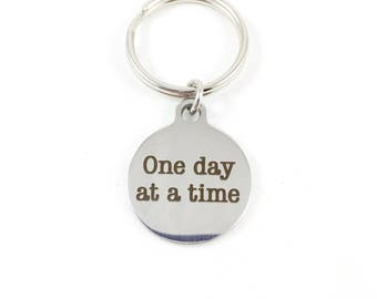 Keychain, Small Keychain, Encouragement Gift, Grief Gift, Grief and Mourning Gift, Grief and Loss, One Day At A Time Self Care Mental Health