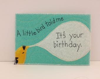 A little bird told me fabric postcard