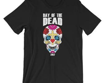 Sugar Skull Day Of The Dead 2017 Shirt | Mexican Holiday Funny Scary Costume T-Shirt | Calavera Day Of The Dead Halloween Short-Sleeve Tee