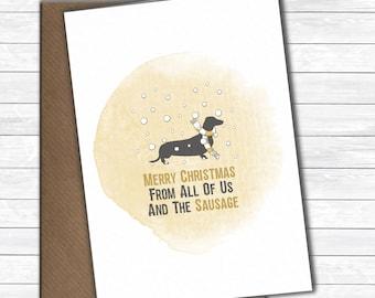 Dachshund Christmas card, Christmas greetings from all of us and the sausage dog, sausage Christmas card