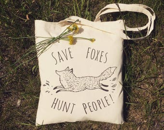 Save Foxes, Hunt People - Tote Cotton Bag Animal rights Vegan Hipster Quirky Funny Gift Present Rude Print Illustration eco vegetarian