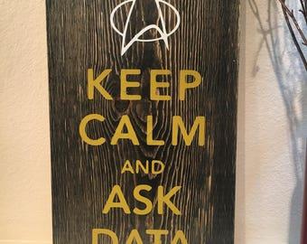 Keep Calm and Ask Data Sign