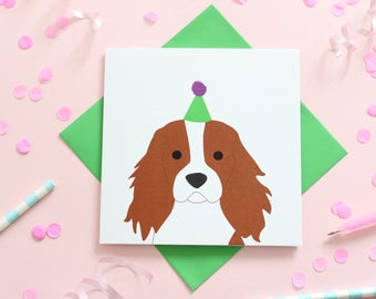 Birthday Cavalier King Charles Spaniel Card