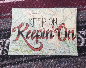 Keep On Keepin' On, Motivational Road Map Home Decor
