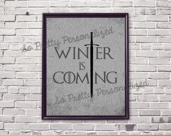"""Game of Thrones Printable Print - """"Winter is Coming"""" - 8x10 Print - Instant Download"""