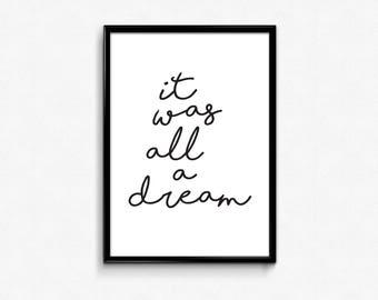 It Was all a Dream, Lettering Prints, Hip Hop, Printable Art, Dream Wall Art, Dream Sign, Dream Art, Workout Womans, Instant Art, 11x16