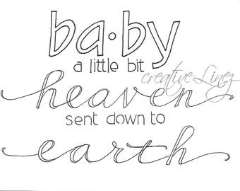 Baby: a little bit of heaven sent down to earth