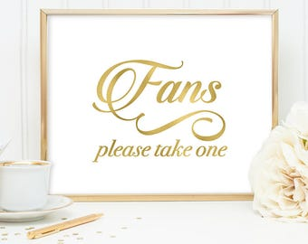 Fans Sign DIY, Wedding Fan Sign, Please Take One / Gold Wedding Sign / White Gold Calligraphy, Faux Metallic Gold ▷Instant Download JPEG