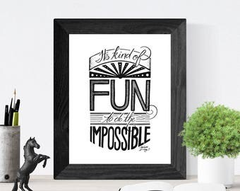 Hand Lettered Quote Wall Art, Art Print, Home Decor // Disney Quote // It's Kind of Fun to Do the Impossible
