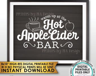 "Apple Cider Sign, Warm Up at the Hot Apple Cider Bar, Halloween Fall Autumn Thanksgiving, Chalkboard Style PRINTABLE 8x10"" Instant Download"