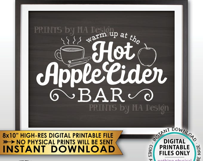 """Apple Cider Sign, Warm Up at the Hot Apple Cider Bar, Halloween Fall Autumn Thanksgiving, Chalkboard Style PRINTABLE 8x10"""" Instant Download"""