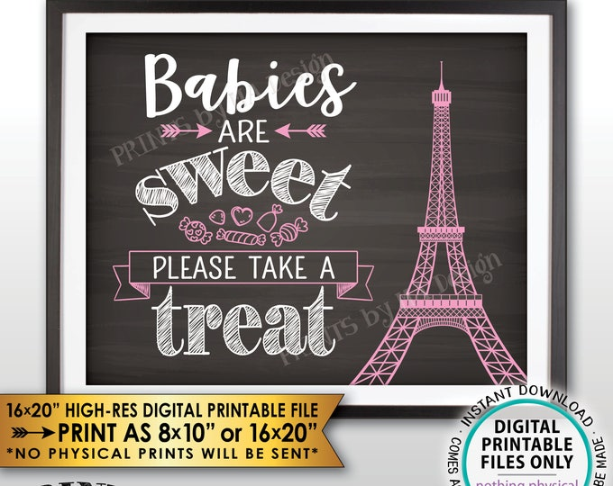 Babies are Sweet Please Take a Treat Paris Theme Baby Shower Candy Bar, Eiffel Tower Paris Candy, Chalkboard Style PRINTABLE Treat Sign <ID>