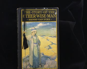 The Story Of The Other Wise Man Book, Henry Van Dyke,  Harper & Brothers Publishers, 1923