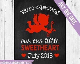 Valentine pregnancy announcement, JULY 2018 DUE DATE, Valentines Baby Announcement, Valentines pregnancy photo prop, Sweetheart Announcement