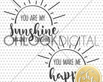 You are My Sunshine / You make me Happy / Mommy & Daughter Shirt Designs /  DXF / Matching Shirts / SVG for Cricut or Silhouette / Sunshine