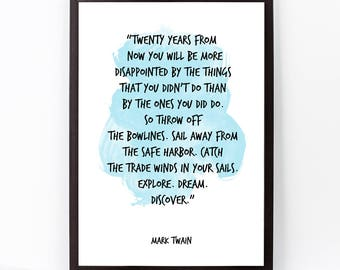 Mark Twain, Mark Twain Quote, Twenty years  (...), Watercolor Quote Poster, Mark Twain  Wall Art, Motivational quote, Inspirational quote,
