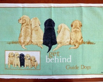 Vintage linen/cotton tea towel Get Behind Guide Dogs