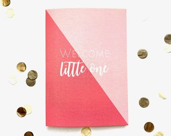 Welcome little one greeting card, new baby, congratulations, typography