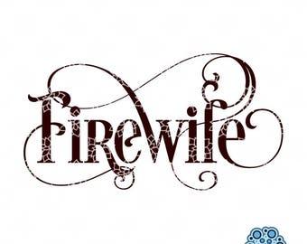 SVG & DXF design - Firewife cut files (Cricut \ Silhouette)