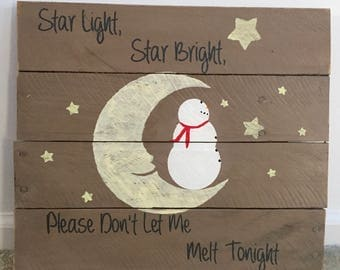 "Reclaimed Wood Sign - ""Star Light, Star Bright"" w/ Moon & Snowman 14x14"