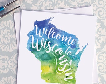 Wisconsin Watercolor Map Greeting Card, Welcome to Wisconsin Hand Lettered Text, Gift or Postcard, Giclée Print, Map Art, Choice of 5 Colors
