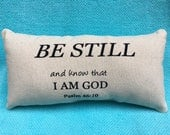 Be Still And Know Psalms 46:10 Scripture Pillow, Inspirational pillow, Lumbar Pillow, Black and Beige Pillow, Home Decor, Bible