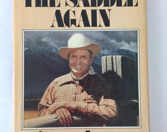 Back in the Saddle Again Book ~ Autographed~ Gene Autry with Mickey Herskowitz 1978
