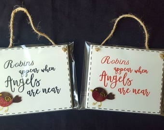Robins Appear When Angels Are Near - wall hanging plaque, memorial sign, family rememberance gift