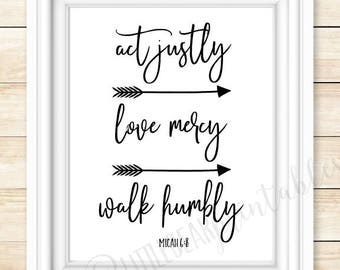 Micah 6:8, printable bible verse, do justly (or act justly), love mercy, walk humbly, with arrows, digital print, home decor wall art