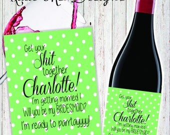 Be My Bridesmaid Wine Bottle Label, Bridesmaid Wine Label, Wedding Wine Labels, Bridesmaid Gift, Bridesmaid Ask,Funny Custom Label,Printable