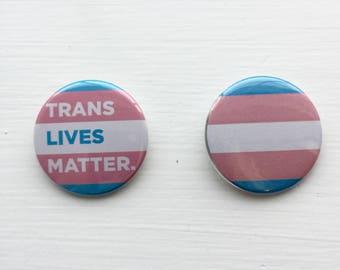 """1.5"""" Trans Lives Matter Flag Transgender Buttons"""
