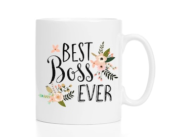 Best Boss Ever Mug / Best Boss Mug / Mug for Boss / Gift for Boss / Female Boss Gift / Boss Coffee Mug / Boss Coffee Cup / 11 or 15 oz
