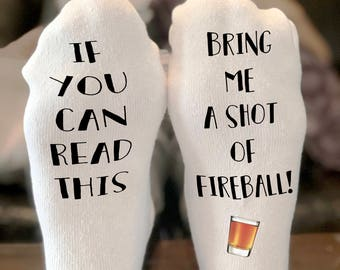 If you can read this bring me a shot of fireball socks | If you can read this socks | funny socks gift   | If you can read this