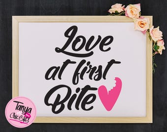 Love at first bite SVG cut file for Cricut and Silhouette cutting machines Foods SVG Unique Font