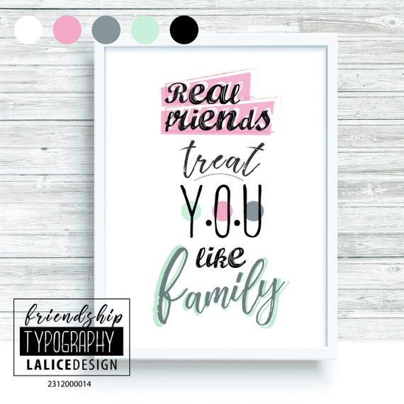 Real Friends Are Treated Like Family Friendship Quote Nurse...