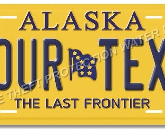"""Alaska YOUR TEXT Personalized Custom Novelty Vanity License Plate Tag Auto Car Truck Gift New Mom Dad 6""""x12"""""""