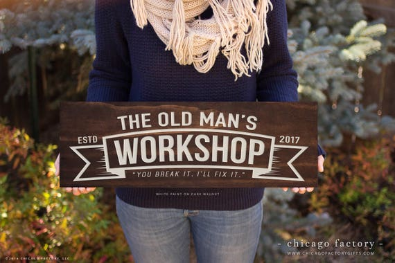 Old Man S Cave Store : Custom fathers day sign work shop father s