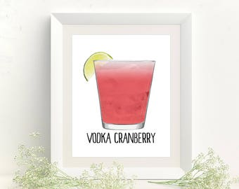 Vodka Cranberry - Cocktail Print - Cocktail Art - Kitchen Decor - Vodka Art - Vodka Gift - Bar Art - Alcohol Print - Bar Cart - Bar Decor