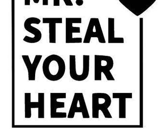 SVG Cut file for Cricut- Mr. Steal Your Heart- Valentines