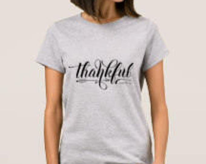 "Women's grey ""Thankful"" T-shirt Thanksgiving Holiday"